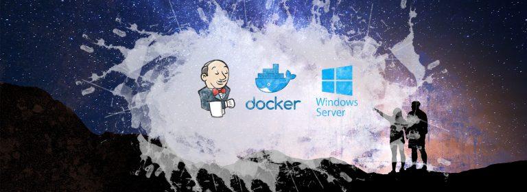 Docker: Jenkins Build Server on Windows Server Core